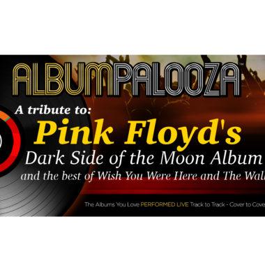 Albumpalooza: Tribute to Pink Floyd's Dark Side of the Moon